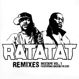 Image for 'Ratatat Remixes Mixtape Vol 1'