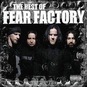 Image for 'The Best of Fear Factory'