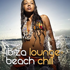 Image for 'Ibiza Lounge: Beach Chill'