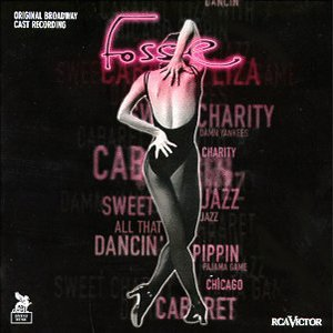 Image for 'Fosse (1999 Original Broadway Cast)'