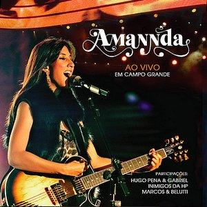 Image for 'Amannda (Ao Vivo em Campo Grande)'