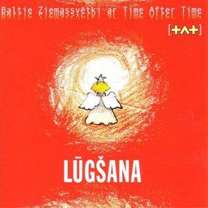 Image for 'Lūgšana: Baltie Ziemassvētki ar Time After Time'