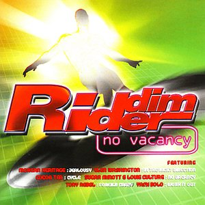 Image for 'Riddim Rider Volume. 1 :No Vacancy'