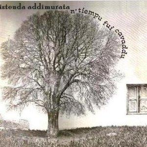 Image for 'N' tièmpu fui cavaddu'