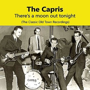 Image for 'There's A Moon Out Tonight, The Classic Old Town Recordings'