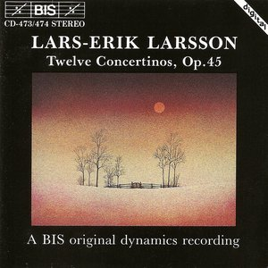 Image for 'Larsson: 12 Concertinos, Op. 45'