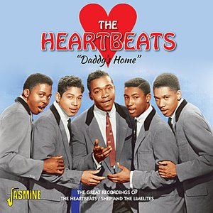 Image pour 'Daddy's Home - The Great Recordings of the Heartbeats / Shep and the Limelites'
