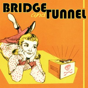 Image for 'Bridge and Tunnel EP'