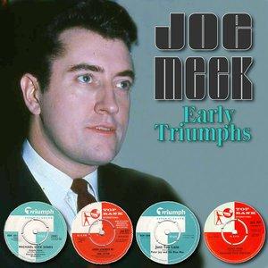 Image for 'Joe Meek - Early Triumphs'