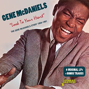 Image for 'Look To Your Heart - The Gene McDaniels Story 1959-1961'