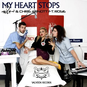 Image for 'My Heart Stops (feat Chris Arnott & Rosie Henshaw)'