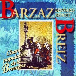 Image for 'Barzaz Breiz (Chants Populaires De La Bretagne)'