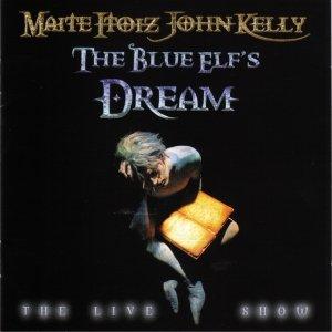 """Immagine per 'The Blue Elf's Dream """"The Live Show""""'"""