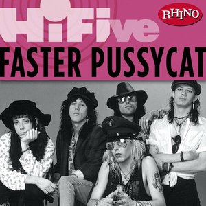 Image for 'Rhino Hi-Five: Faster Pussycat'