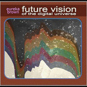 Image for 'Future Vision of the Digital Universe'