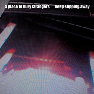 Immagine per 'Keep Slipping Away'