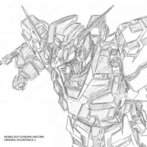 Image for 'MOBILE SUIT GUNDAM UNICORN ORIGINAL SOUNDTRACK 2'