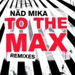 Image for 'TO THE MAX remixes ep'