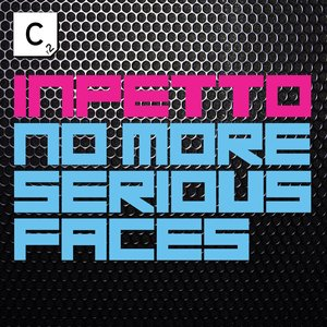 Imagem de 'No More Serious Faces (Original Mix)'