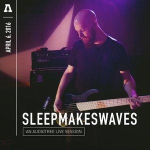 Image for 'sleepmakeswaves on Audiotree Live'
