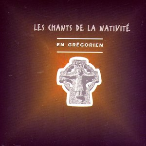 Bild för 'Les Chants de la Nativité: En Grégorien'
