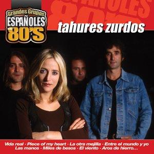 Image pour 'Los Grandes Grupos Españoles de los 80's : Tahures Zurdos'