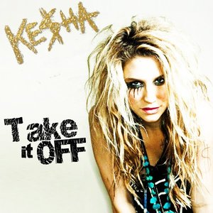 Image for 'Take It Off (Ke$ha Cover)'