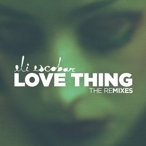 Image for 'Love Thing Remixes'