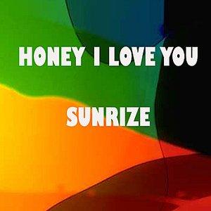 Image for 'Honey I Love You'