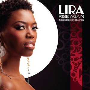 "Image for '""Lira"" Rise Again - The Reworked Hits Collection'"