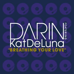 Image for 'Breathing Your Love (feat. Kat DeLuna)'