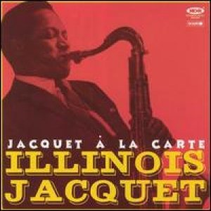 Image for 'Illinois Jacquet And His All S'