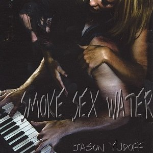 Image for 'Smoke Sex Water'