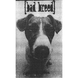 Bild för 'Bad Breed'