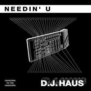 Image for 'Needin' U'