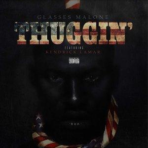Image for 'Thuggin' (feat. Kendrick Lamar) - Single'