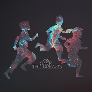 Image for 'Save the Dreams'
