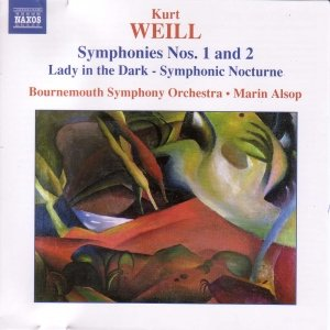 Image for 'WEILL: Symphonies Nos. 1 and 2 / Lady in the Dark - Symphonic Nocturne'