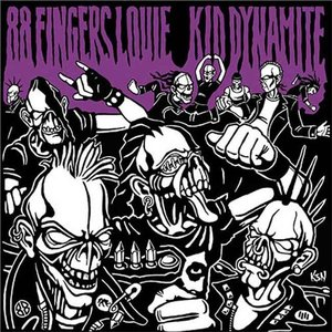 Image for '88 Fingers Louie/Kid Dynamite'