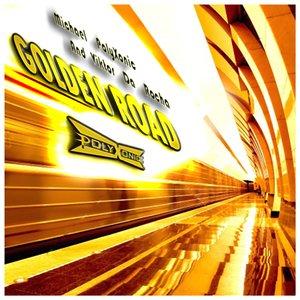 Bild för 'Golden Road - Original Mix'