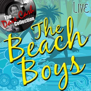 Image for 'The Beach Boys Live - [The Dave Cash Collection]'