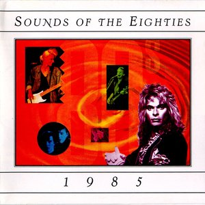 Image for 'Sounds of the Eighties: 1985'