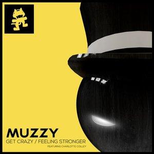 Image for 'Get Crazy / Feeling Stronger'