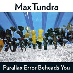 Image for 'Parallax Error Beheads You'