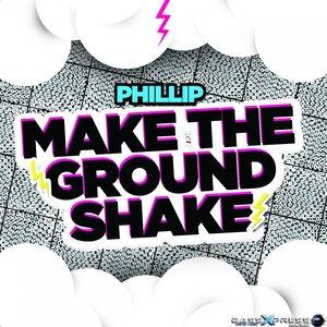 Image for 'Make the Ground Shake'