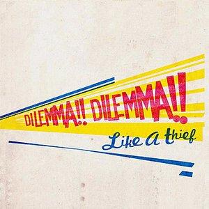 Image for 'Dilemma !! Dilemma !!'