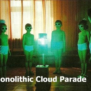 Image for 'Monolithic Cloud Parade'