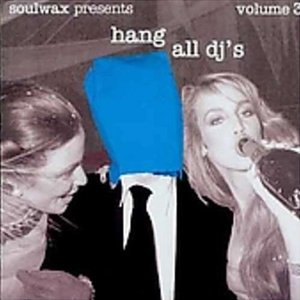 Image for 'Hang All DJ's, Volume 3'