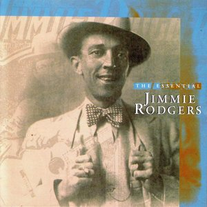 Image for 'The Essential Jimmie Rodgers'