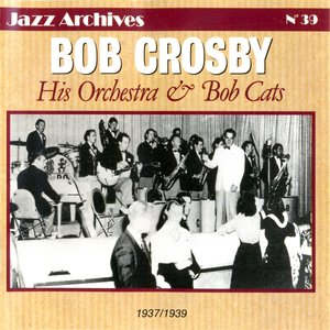 Image for 'His Orchestra & Bob Cats: 1937-1939)'